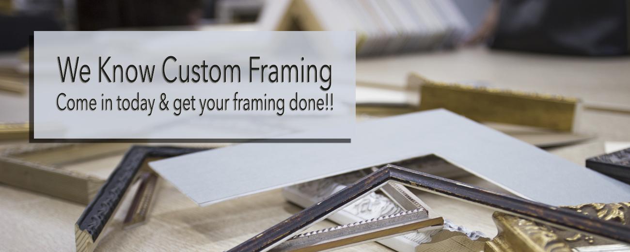 Framing Establishment - Custom Framing